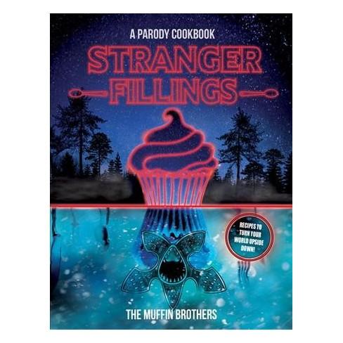 stranger fillings a parody cookbook hardcover target