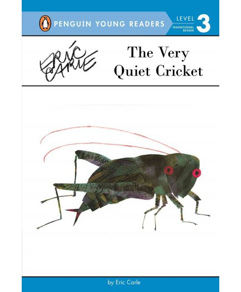 The Very Quiet Cricket ( Penguin Young Readers, Level 3) (Hardcover) - image 1 of 1