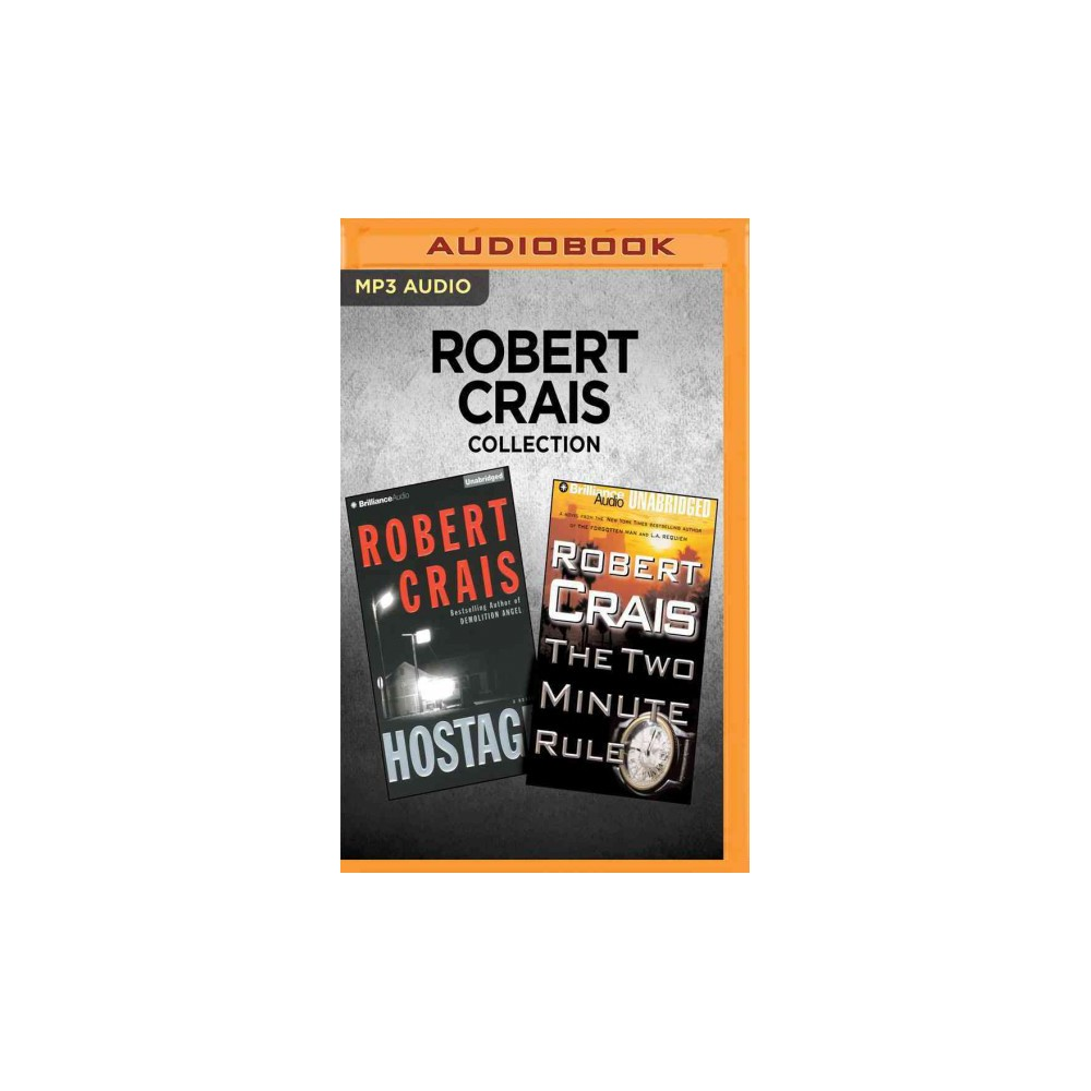 Hostage / the Two Minute Rule (MP3-CD) (Robert Crais)