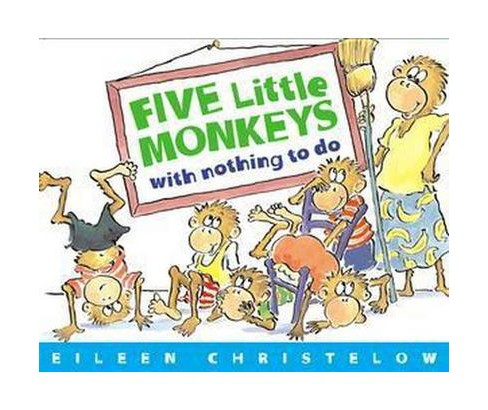Five Little Monkeys With Nothing to Do (Paperback) (Eileen Christelow) - image 1 of 1