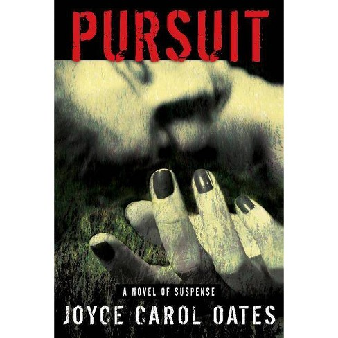 Pursuit - by  Joyce Carol Oates (Hardcover) - image 1 of 1