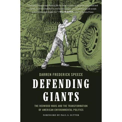 Defending Giants - (Weyerhaeuser Environmental Books) by  Darren Frederick Speece (Hardcover) - image 1 of 1