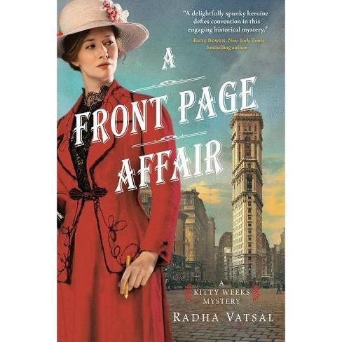 A Front Page Affair - (Kitty Weeks Mystery) by  Radha Vatsal (Paperback) - image 1 of 1