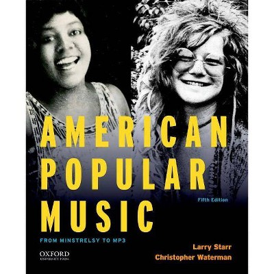 American Popular Music - 5th Edition by  Larry Starr & Christopher Waterman (Paperback)