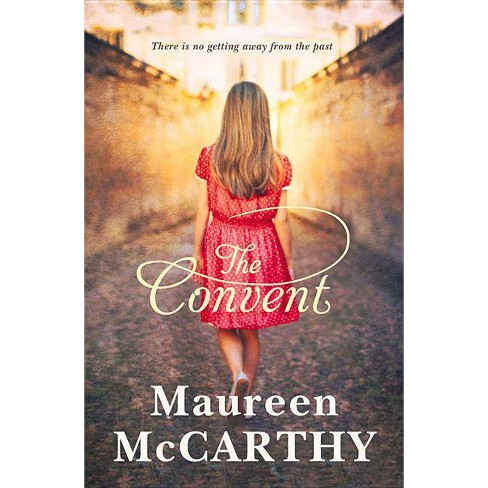 The Convent - by  Maureen McCarthy (Paperback) - image 1 of 1