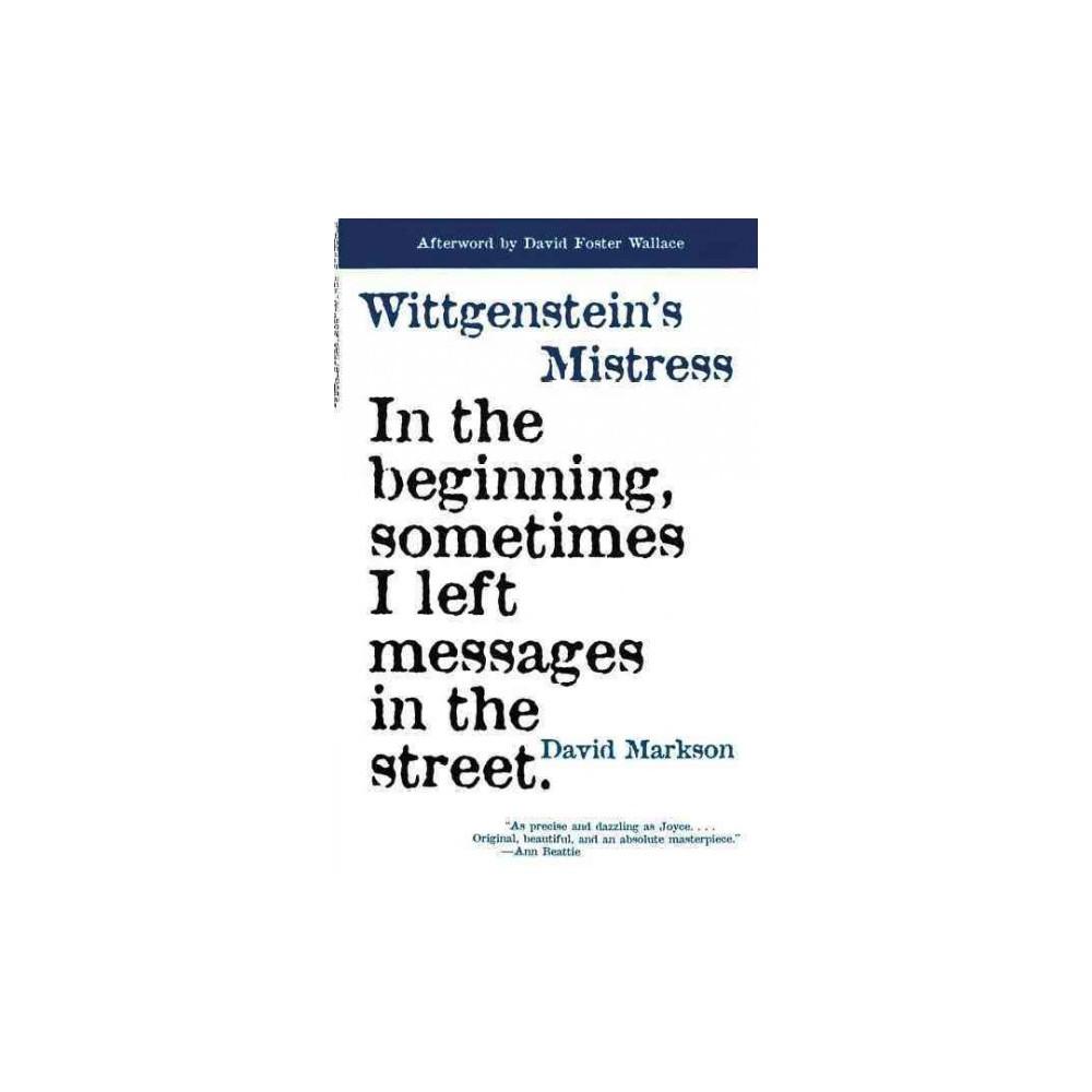 Wittgenstein's Mistress - Reprint by David Markson (Paperback)