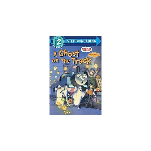 A Ghost on the Track (Thomas & Friends) - (Step Into Reading) by  W Awdry (Paperback) - image 1 of 1