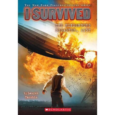 I Survived Hindenburg Disaster by Lauren Tarshis (Paperback) - image 1 of 1