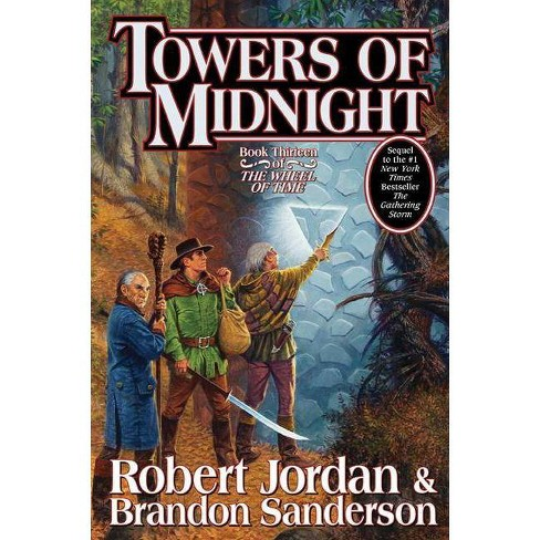 Towers of Midnight - (Wheel of Time) by  Robert Jordan & Brandon Sanderson (Hardcover) - image 1 of 1