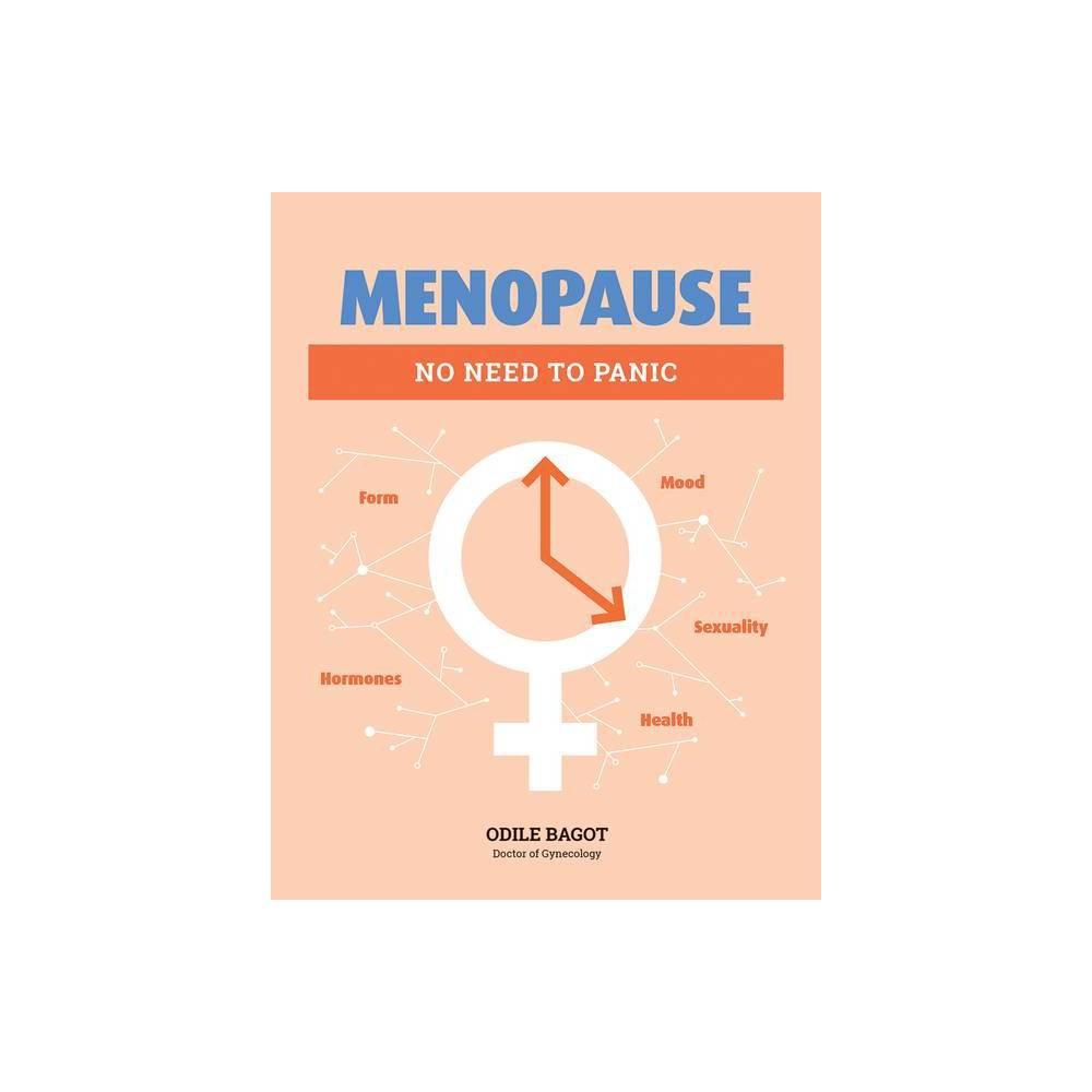 Menopause By Odile Bagot Paperback