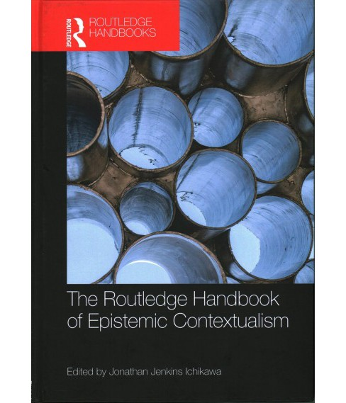 Routledge Handbook of Epistemic Contextualism (Hardcover) - image 1 of 1