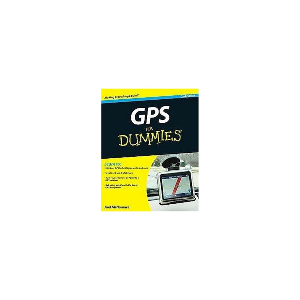 Gps for Dummies (Paperback) (Joel McNamara) The Gps industry has been growing rapidly, and this book has long been the guide of choice for first-time users of navigation systems and other Gps devices Updated with 60 percent new content covering the latest devices, technologies, and applications Delivers everything readers need to make the most of Gps, from using digital maps and accessing free Web-hosted map services to creating custom maps, geocaching, and more