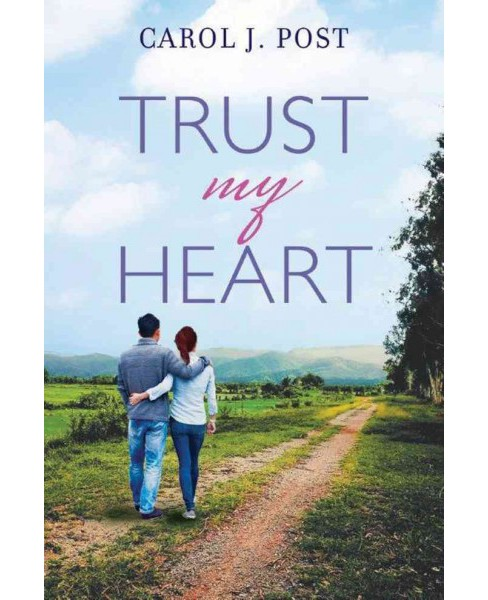 Trust My Heart (Paperback) (Carol J. Post) - image 1 of 1
