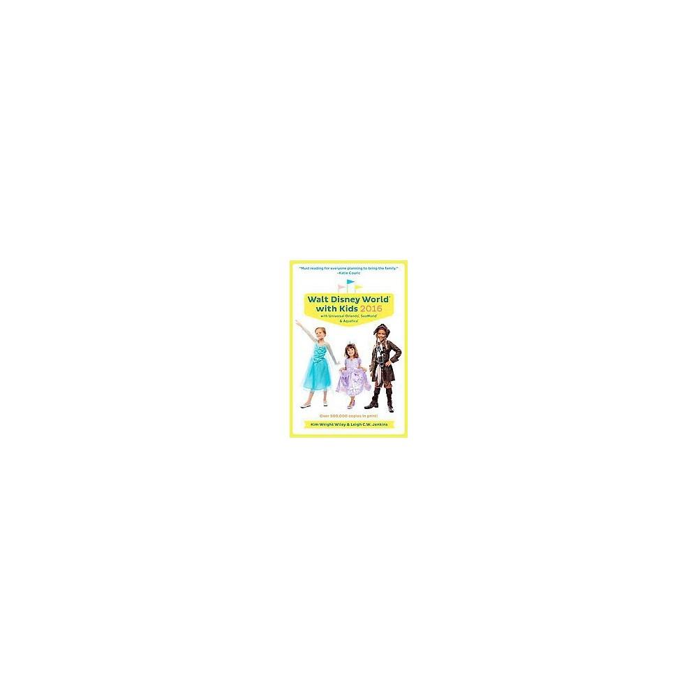 Fodor's Walt Disney World With Kids 2016 : With Universal Orlando (Paperback) (Kim Wright Wiley)