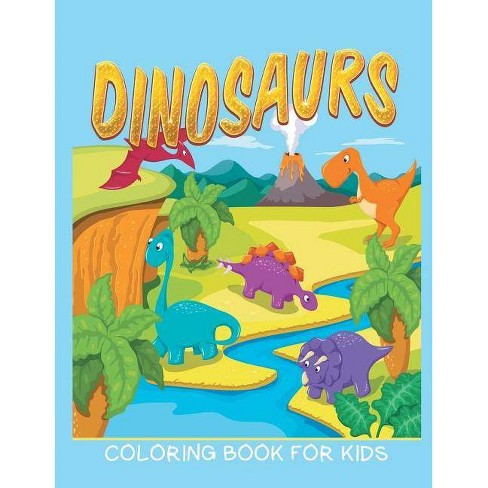 Dinosaurs Coloring Book for Kids (Kids Colouring Books 12) - by Neil  Masters (Paperback)