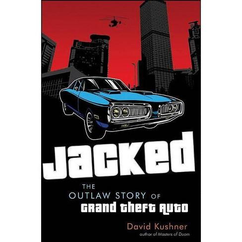 Jacked - by  David Kushner (Hardcover) - image 1 of 1