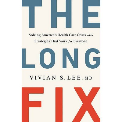 The Long Fix - by  Vivian Lee (Hardcover)