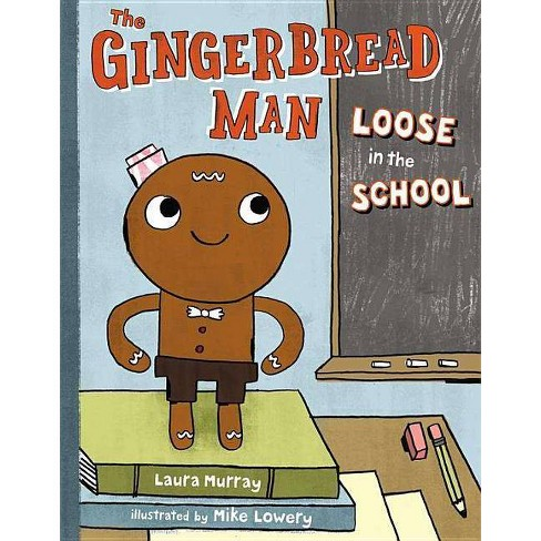 The Gingerbread Man Loose in the School - by  Laura Murray (Hardcover) - image 1 of 1
