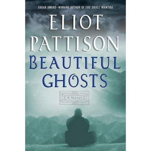 Beautiful Ghosts - by  Eliot Pattison (Paperback) - image 1 of 1