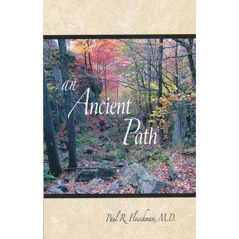 An Ancient Path - by  Paul R Fleischman (Paperback) - image 1 of 1