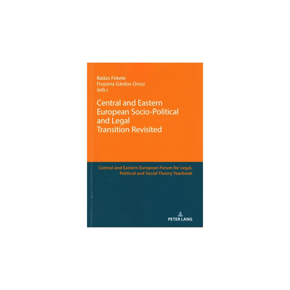 Central and Eastern European Socio-Political and Legal Transition Revisited - New (Paperback)