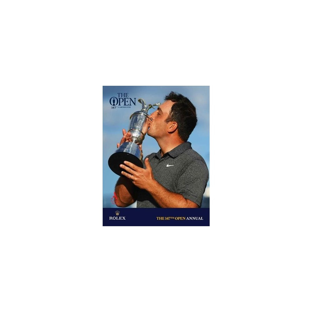 147th Open Annual : The Official Story - (Hardcover)