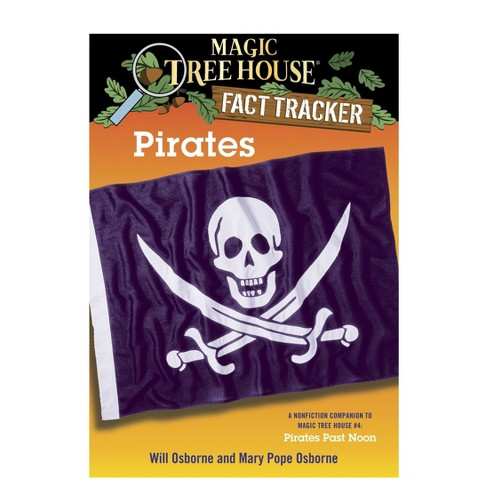 Pirates : A Nonfiction Companion to Magic Tree House #4: Pirates Past Noon (Paperback) (Mary Pope - image 1 of 1