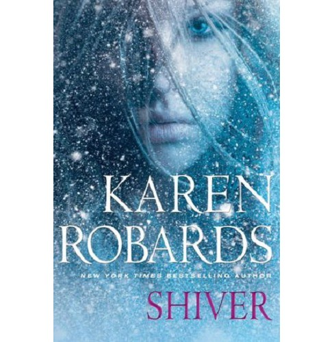 Shiver (Hardcover) by Karen Robards - image 1 of 1