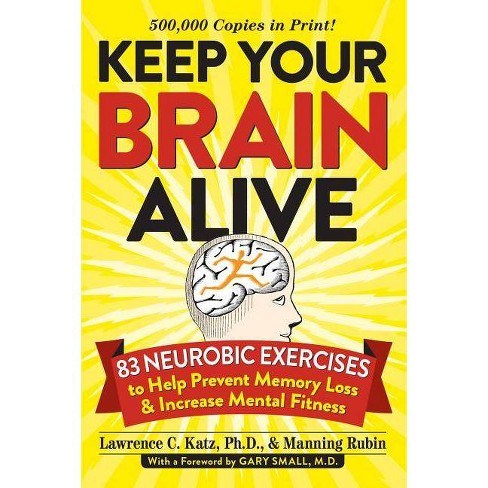 Keep Your Brain Alive - by  Lawrence Katz & Manning Rubin (Paperback) - image 1 of 1