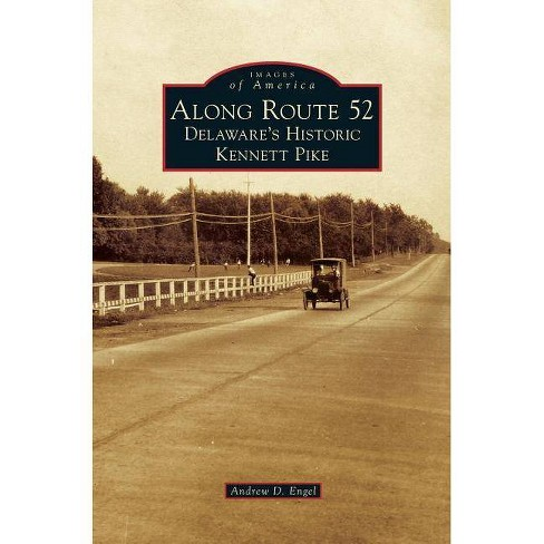 Along Route 52 - by  Andrew D Engel (Hardcover) - image 1 of 1