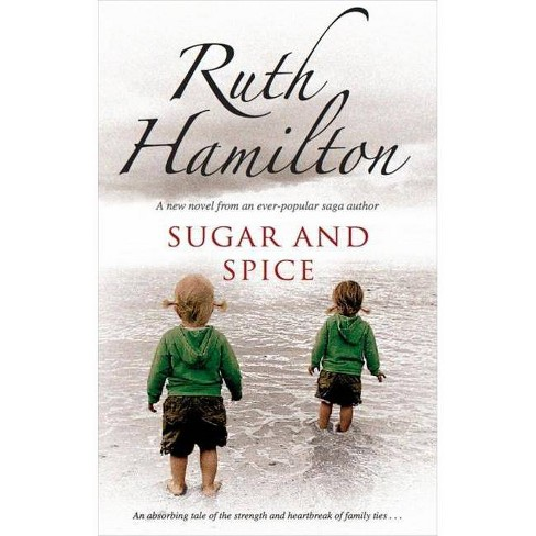 Sugar and Spice - by  Ruth Hamilton (Hardcover) - image 1 of 1