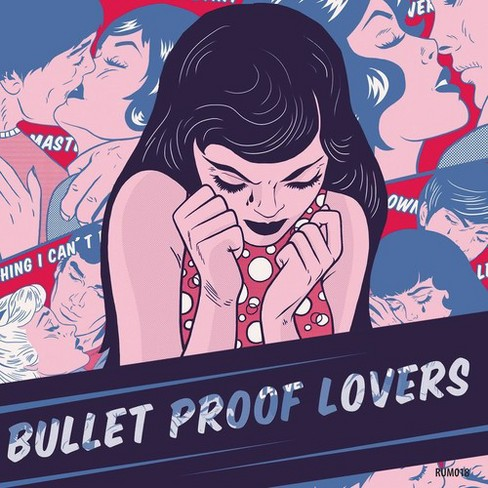Bullet Proof Lovers - Bullet Proof Lovers (CD) - image 1 of 1