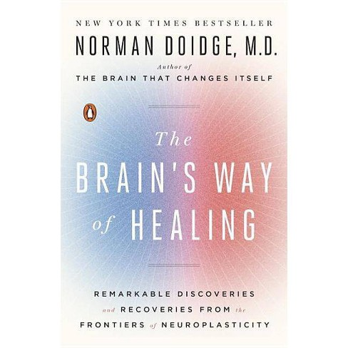 The Brain's Way of Healing - by  Norman Doidge (Paperback) - image 1 of 1