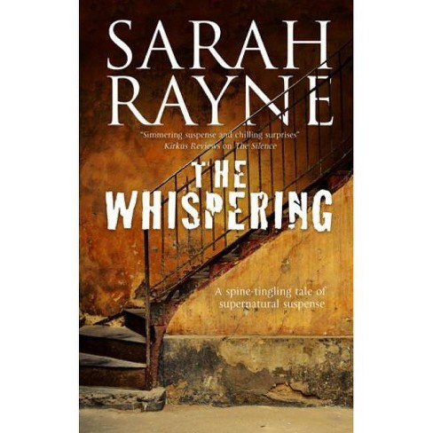 The Whispering - (Nell West and Michael Flint Haunted House Story) by  Sarah Rayne (Hardcover) - image 1 of 1