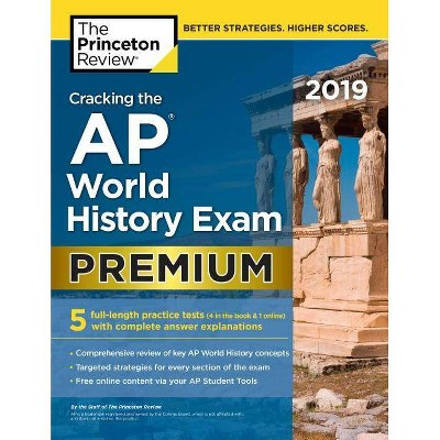 Cracking the AP World History Exam 2019, Premium Edition - (College Test  Preparation)(Paperback)
