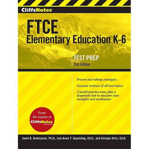 Cliffsnotes FTCE Elementary Education K-6, 2nd Edition - 2 Edition (Paperback) - image 1 of 1