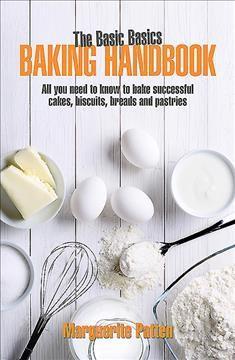 Basic Basics Baking Handbook - by Marguerite Patten (Paperback)