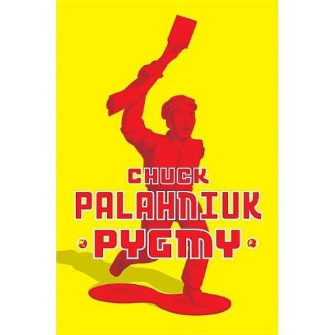 Pygmy - by  Chuck Palahniuk (Hardcover) - image 1 of 1