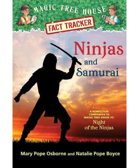 Ninjas and Samurai ( Magic Tree House Fact Tracker) (Paperback) - image 1 of 1
