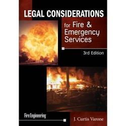 Legal Considerations for Fire & Emergency Services - 3 Edition by  J Curtis Varone (Paperback)