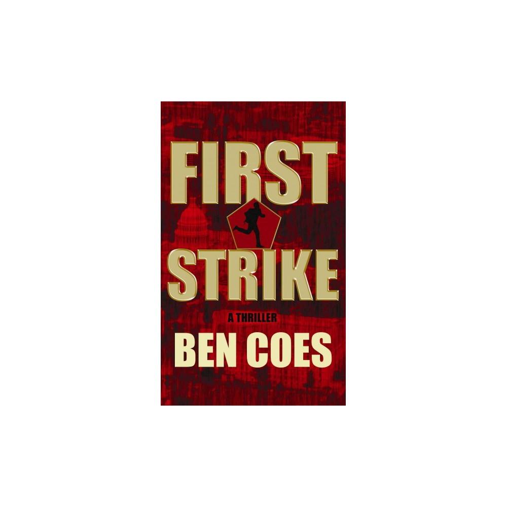 First Strike (Hardcover) (Ben Coes)