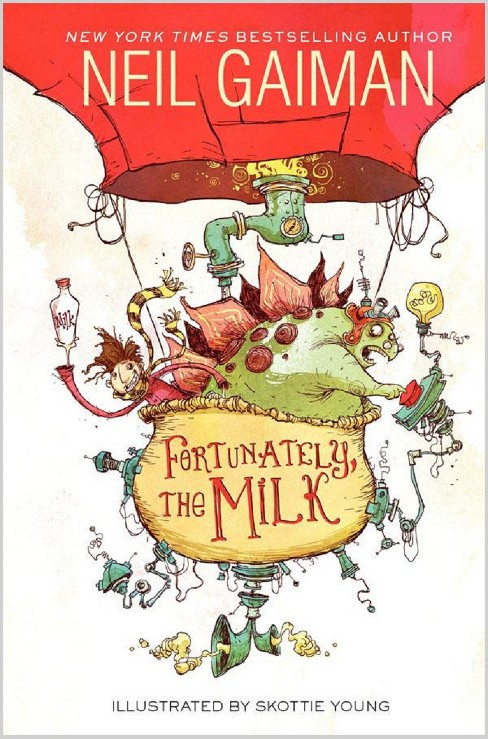 Fortunately, the Milk (Hardcover) (Neil Gaiman) - image 1 of 2