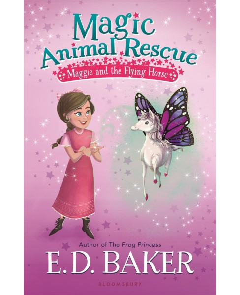Maggie and the Flying Horse -  (Magic Animal Rescue) by E. D. Baker (Paperback) - image 1 of 1