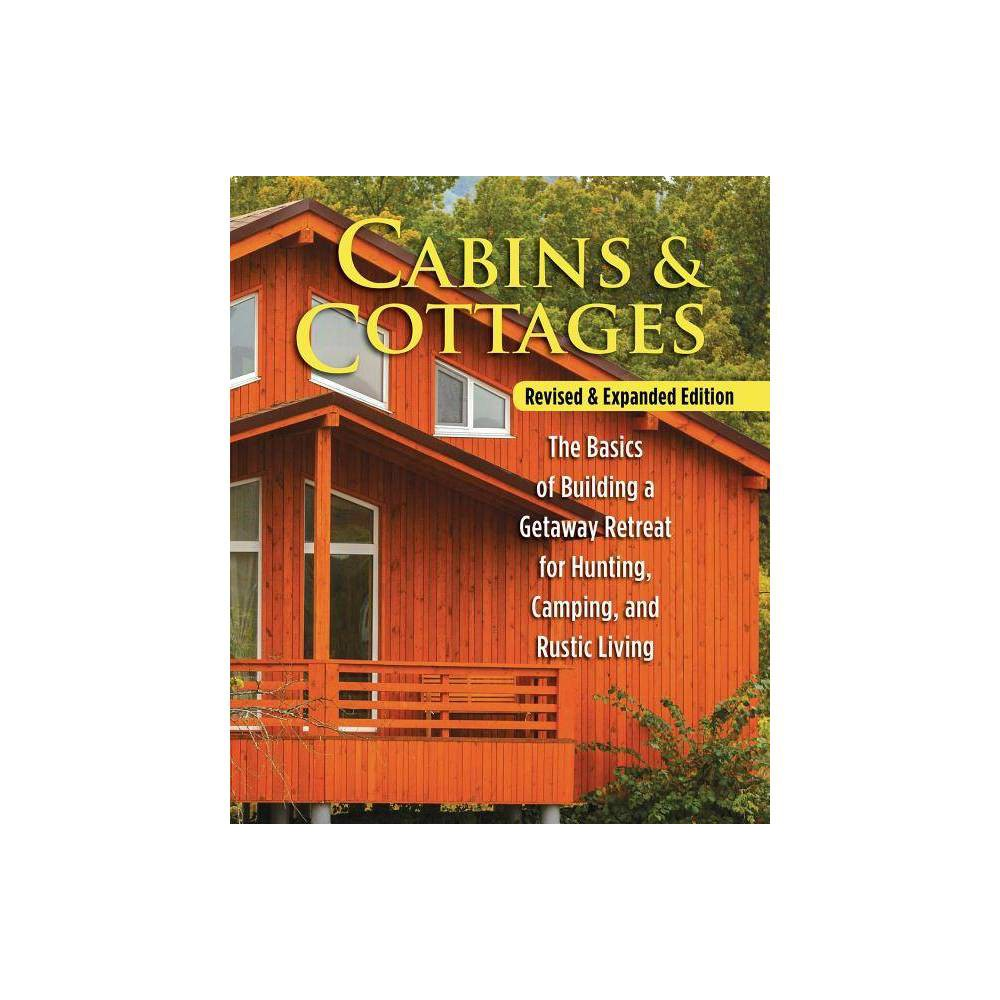 Cabins Cottages Revised Expanded Edition Paperback