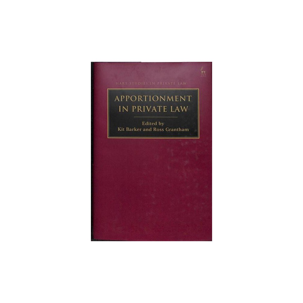 Apportionment in Private Law - (Hart Studies in Private Law) (Hardcover)