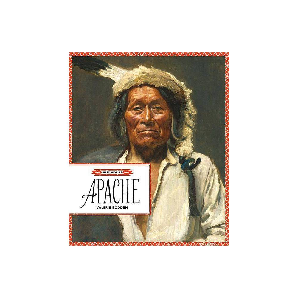 Apache First Peoples By Valerie Bodden Paperback