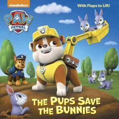 The Pups Save the Bunnies ( Paw Patrol) (Paperback) by Ursula Ziegler Sullivan