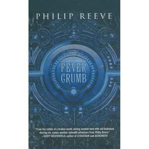 Fever Crumb - by  Philip Reeve (Hardcover) - image 1 of 1