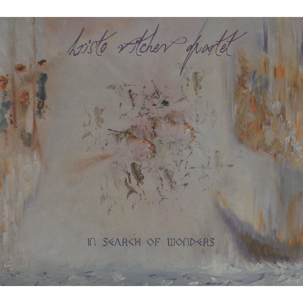 Hristo Vitchev - In Search Of Wonders (CD)