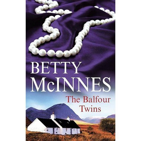 The Balfour Twins - (Severn House Large Print) by  Betty McInnes (Hardcover) - image 1 of 1